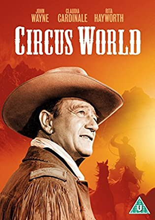 Circus World-a very Good Movie!